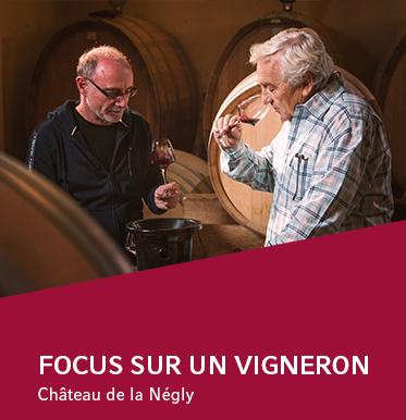 Focus sur un vigneron - Château de la Négly